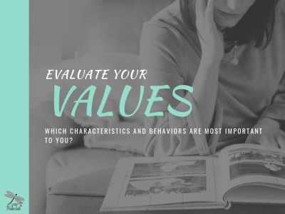 EVALUATE YOUR VALUES Video Message